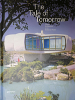 the-tale-of-tomorrow_maisons-jean-daladier_yonne_editions-gestalten
